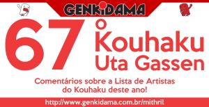 Comentários sobre a Lista de Artistas do 67º Kouhaku Uta Gassen!