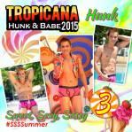 Tropicana Hunk 2