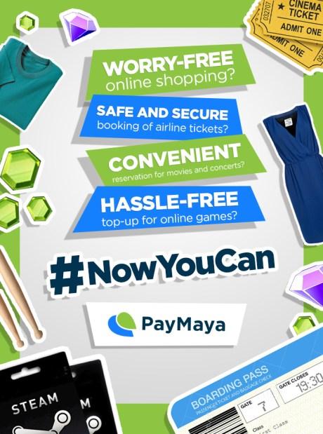 PayMaya #NowYouCan