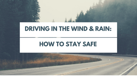 how to stay safe when driving in the wind & rain