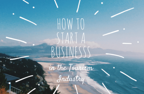 How to Start a Business in the Tourism Industry