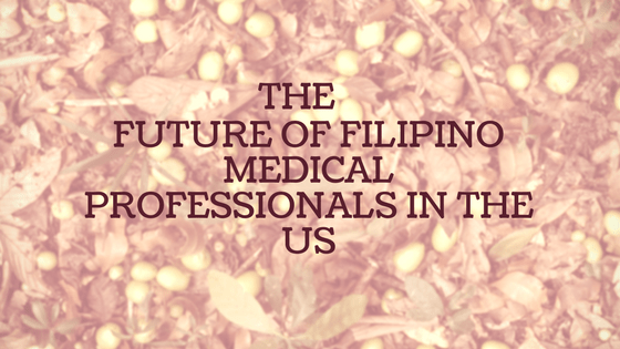 The Future of Filipino Medical Professionals In the US