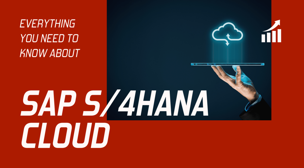 Everything you need to know about SAP S/4HANA Cloud