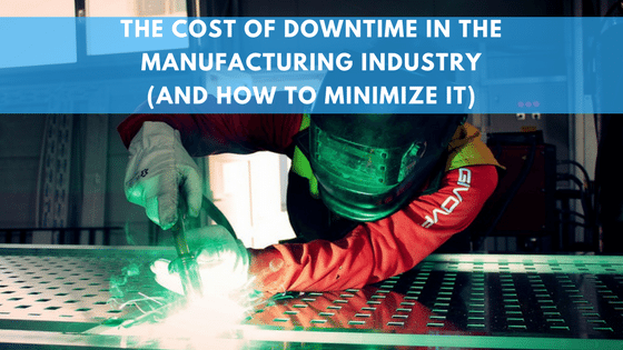 Manufacturing downtime cost