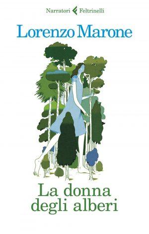 La donna degli alberi, di Lorenzo Marone