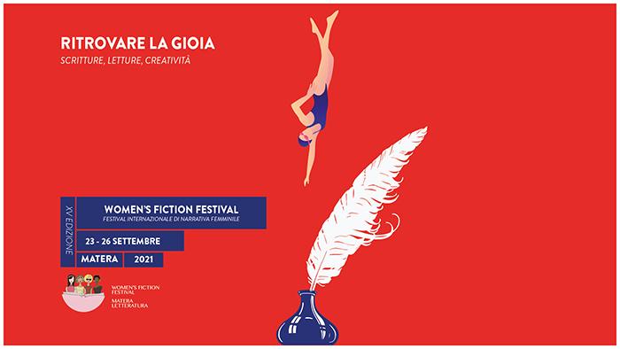Torna a Matera il Women's Fiction Festival: 'Ritrovare la gioia'