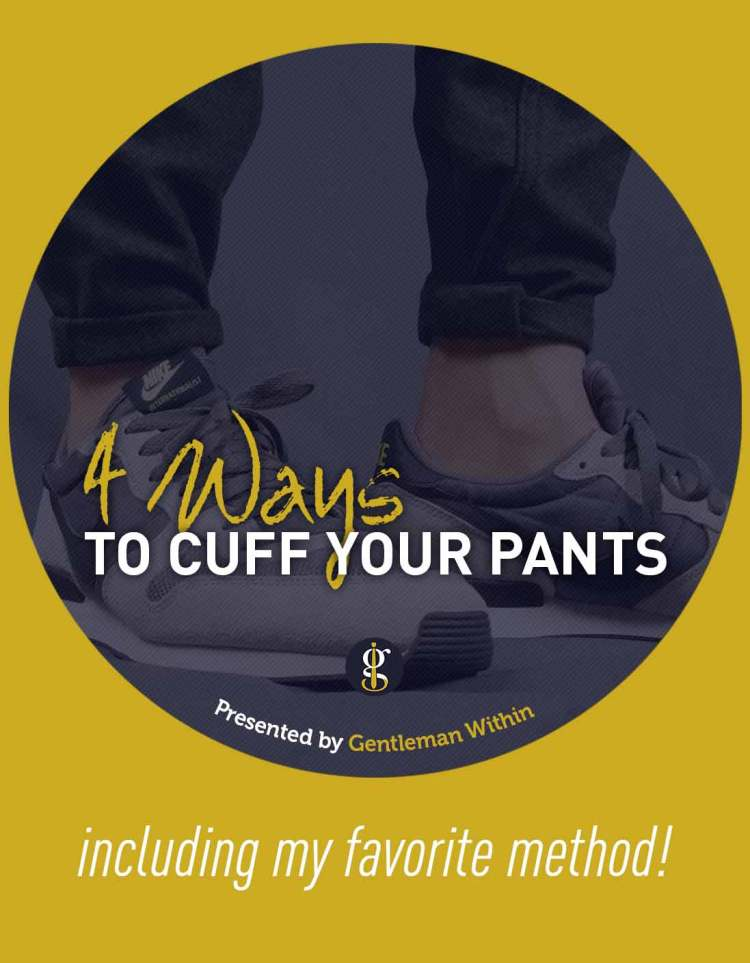 How To Cuff Your Jeans for Men (Including my Favorite Method) | GENTLEMAN WITHIN