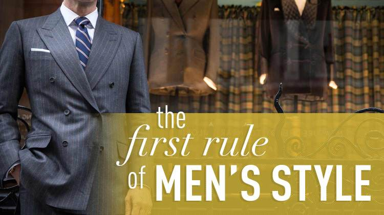 The First Rule of Men's Style (That You Don't Want to Break)   Gentleman Within
