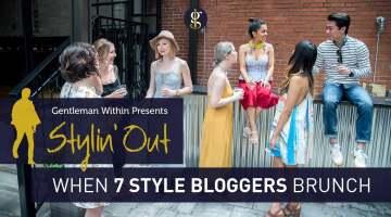When 7 Style Bloggers Brunch | GENTLEMAN WITHIN