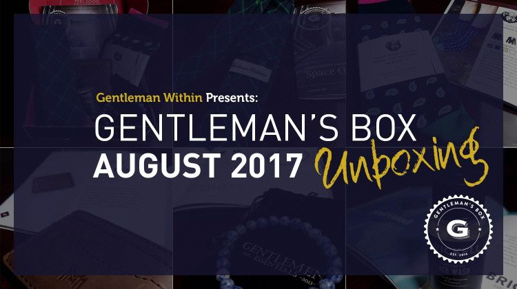 Gentleman's Box August 2017 Unboxing | GENTLEMAN WITHIN