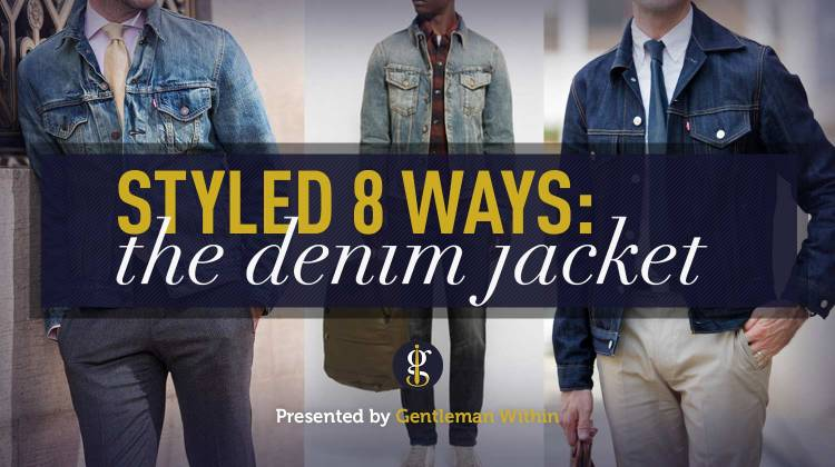 41dbca57c3a20 How To Wear A Denim Jacket For Men