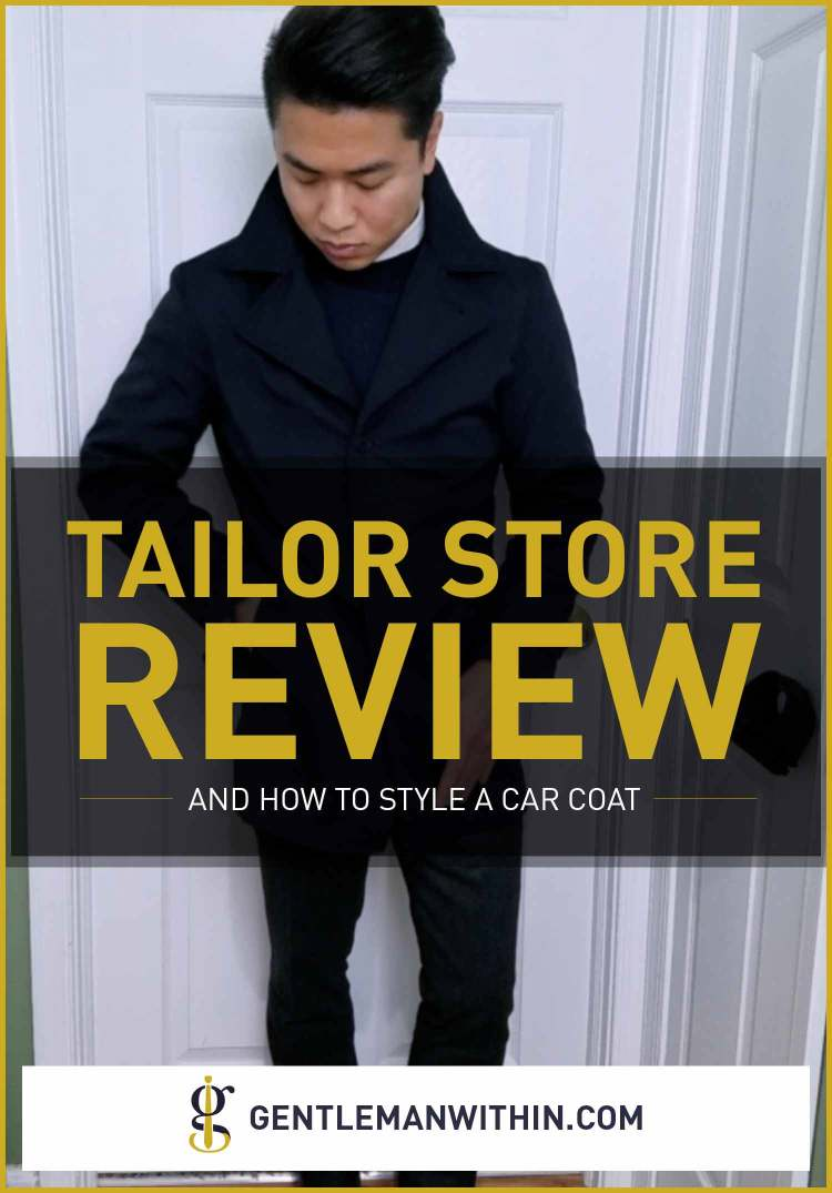 Tailor Store Review | GENTLEMAN WITHIN