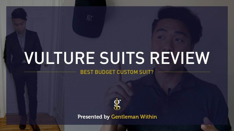 Vulture Suits Review: Best Budget Custom Suit? | GENTLEMAN WITHIN