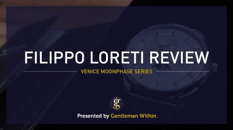 Filippo Loreti Review | GENTLEMAN WITHIN