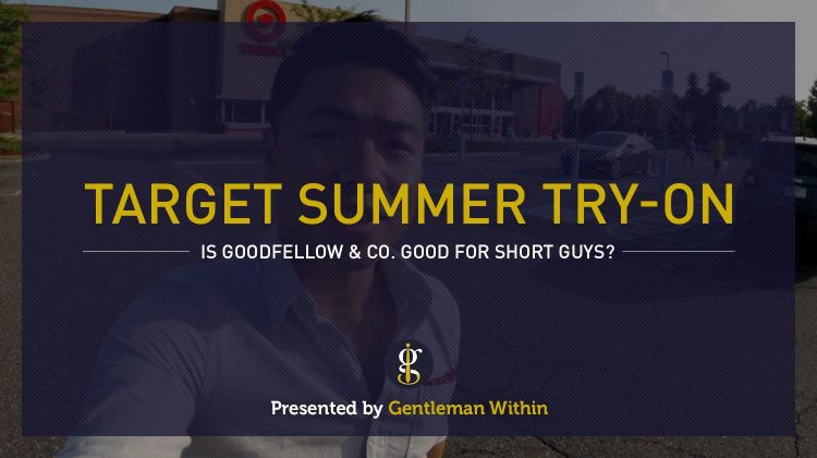 Target Style Summer Try-On | GENTLEMAN WITHIN