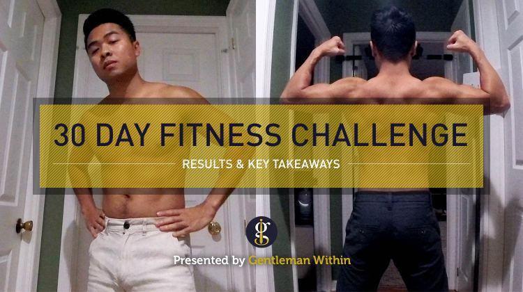 30 Day Fitness Challenge Before And After | GENTLEMAN WITHIN