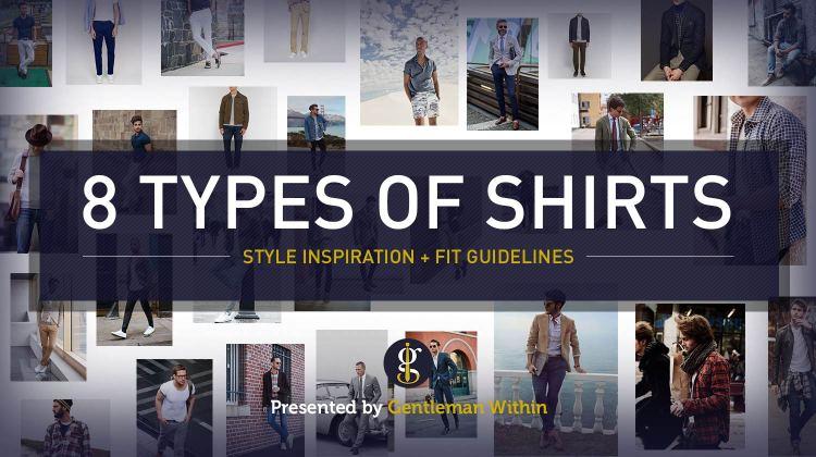 8 Shirt Styles For Men | GENTLEMAN WITHIN