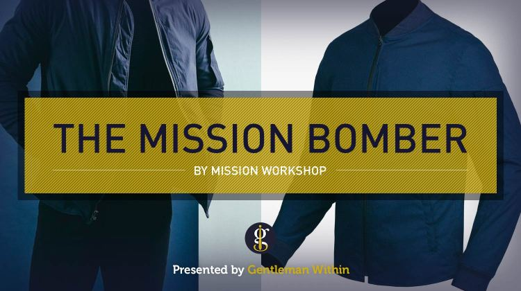 Style Spotlight | The Mission Workshop Bomber Jacket | GENTLEMAN WITHIN