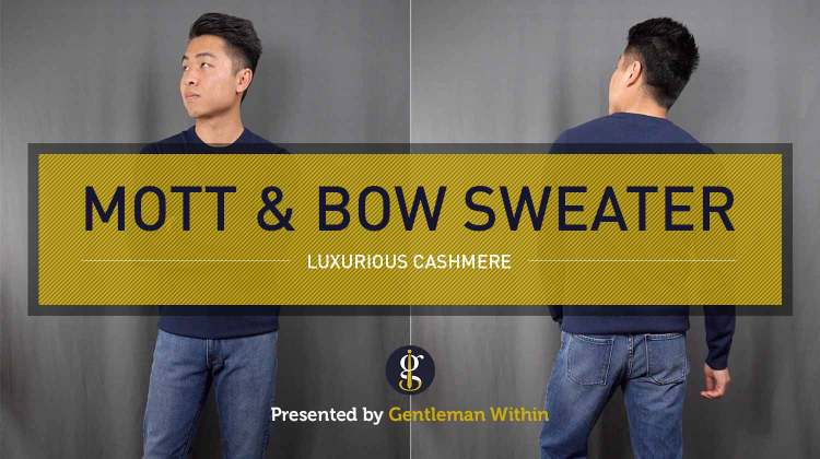 Mott & Bow Cashmere Sweater Review | GENTLEMAN WITHIN