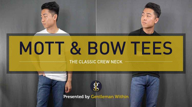 Mott & Bow Crew Neck T-Shirt Review | GENTLEMAN WITHIN