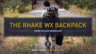 The Rugged & Stylish Mission Workshop Rhake WX Canvas Backpack | GENTLEMAN WITHIN