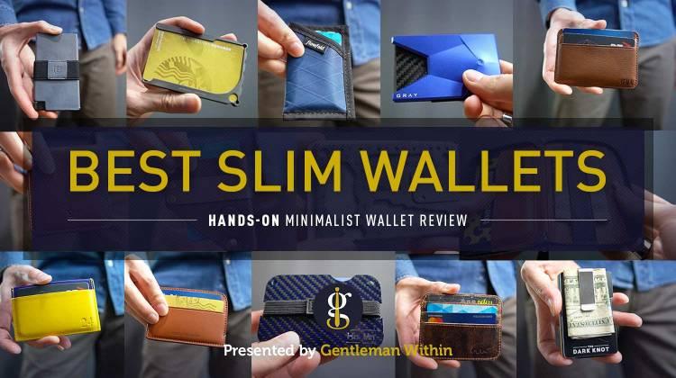 27 Best Slim Wallets for Men 2021 (A Hands-On Minimalist Wallet Review) | GENTLEMAN WITHIN