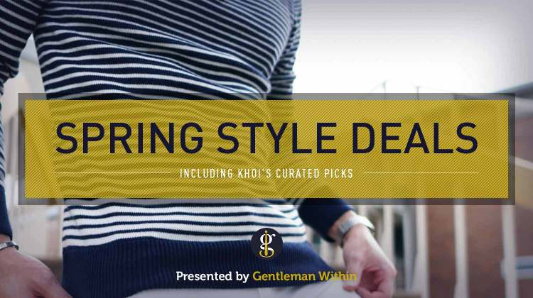 The Best Spring Style Deals For Men 2021 (Khoi's Curated Picks) | GENTLEMAN WITHIN