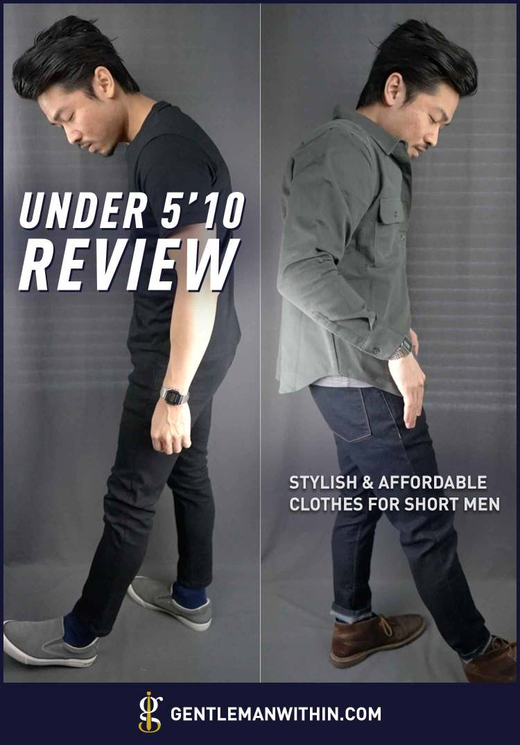 Under 5'10 Review: Stylish & Affordable Clothes for Short Men | GENTLEMAN WITHIN