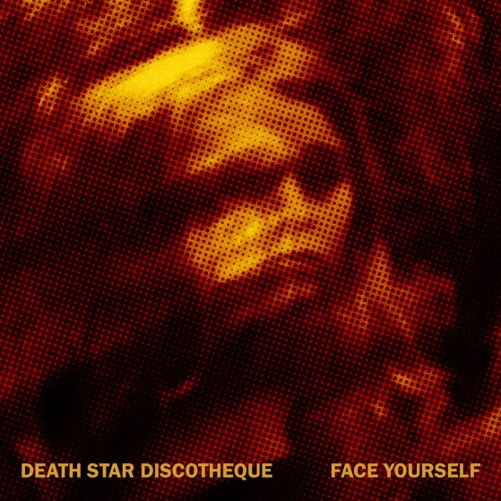 Death Star Discotheque - Face Yourself - Artwork