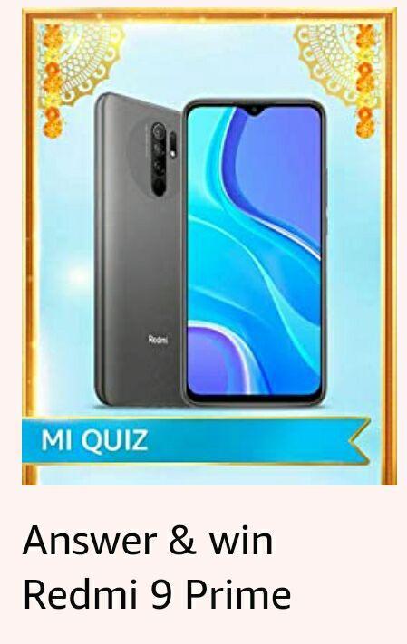 Amazon Mi Quiz Answers – Win Redmi 9 Prime