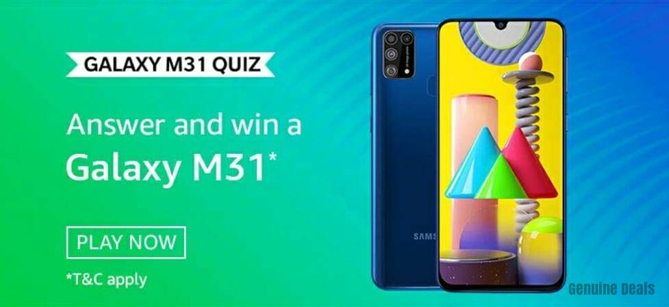 Amazon Galaxy M31 Quiz Answer – Win Galaxy M31