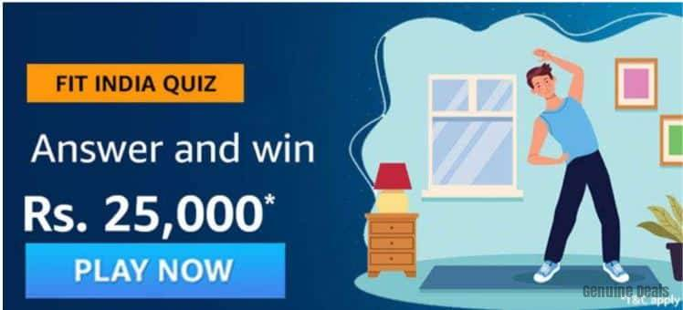Amazon Fit India Quiz Answers – Win Rs 25000