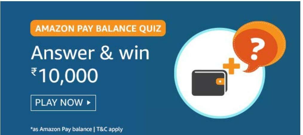 Amazon Pay Balance Quiz Answers – Win Rs. 10000