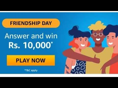 Amazon Friendship Day Quiz Answers – Win Rs. 10000