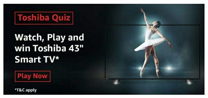 Amazon Toshiba Quiz Answers – Win Toshiba 43″ Smart TV