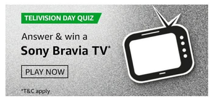 Amazon Telivision Day Quiz Answers – Win Sony Bravia TV