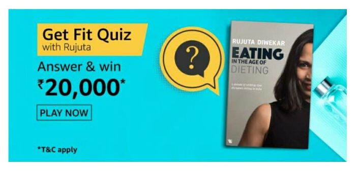 Amazon Get Fit Quiz Answers – Win Rs.20,000 Paybalance