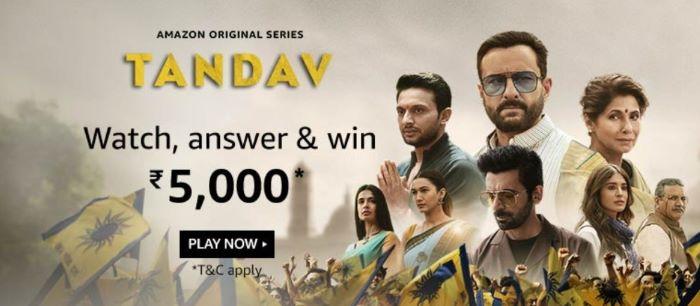 Amazon Tandav Quiz Answers – Win Rs.5,000
