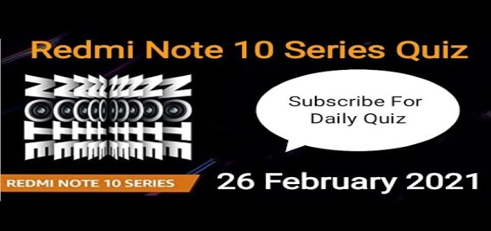 Amazon Redmi Note 10 Series Quiz Answers – Win Note 10 Smartphone