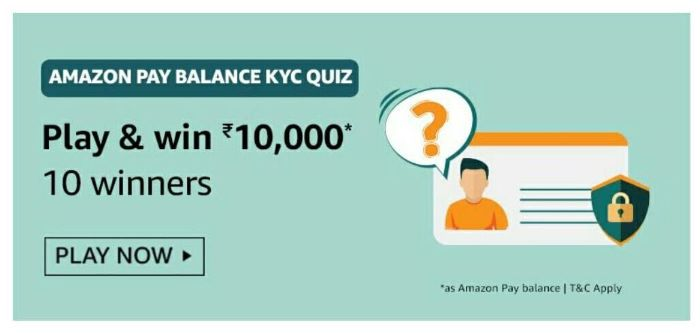 Amazon Pay Balance KYC Quiz Answers – Win Rs.10000