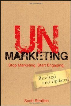 """""""Un Marketing: Dejar de comercialización. Comenzar a participar """" - Scott Stratten"""