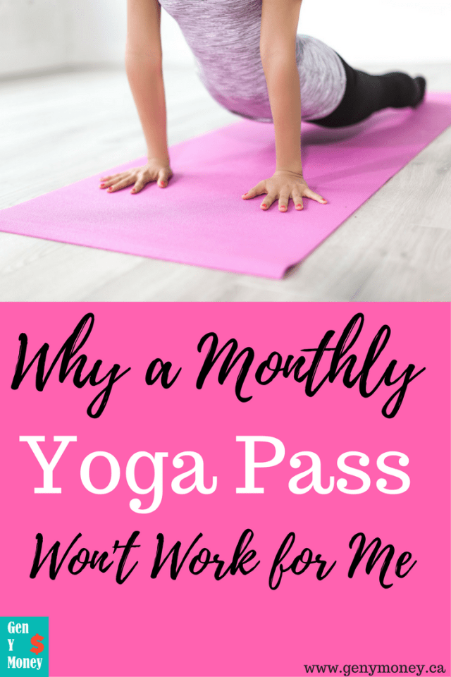 monthly yoga pass not worth it