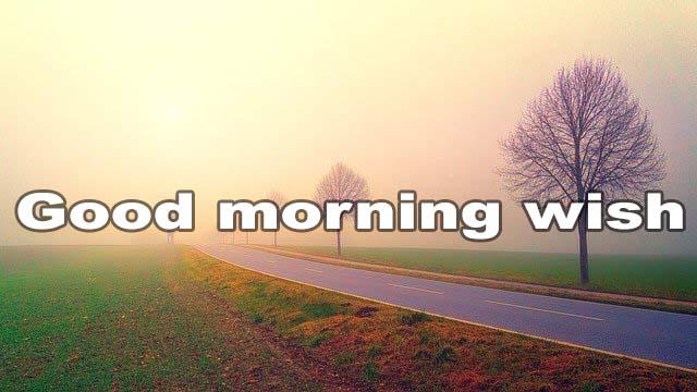 Good morning wish