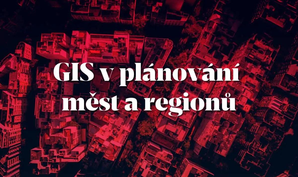 konference GIS v plánování měst a regionů / GeoBusiness.cz