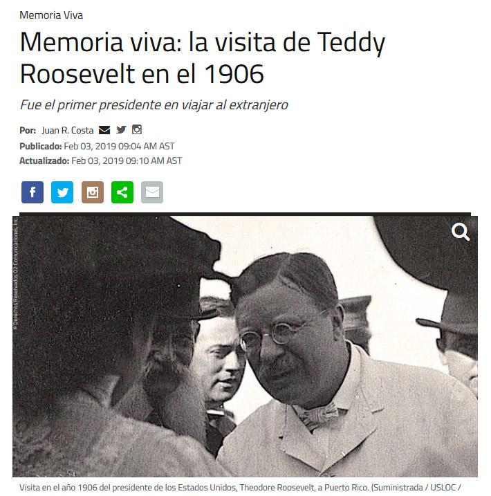NotiCel - Memoria viva: la visita de Teddy Roosevelt en el 1906