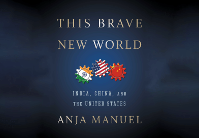 Anja Manuel: This Brave New World – India, China, and the United States