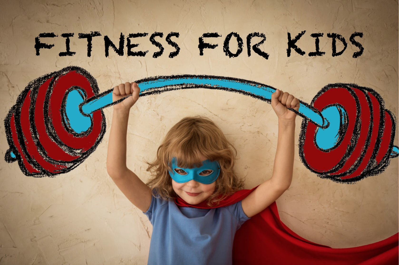 Parent's Complete Guide to Fitness for Kids