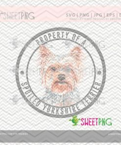 Property of a Spoiled Yorkshire Terrier etsy