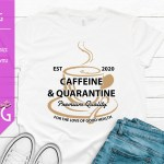 Caffeine and Quarantine 1500