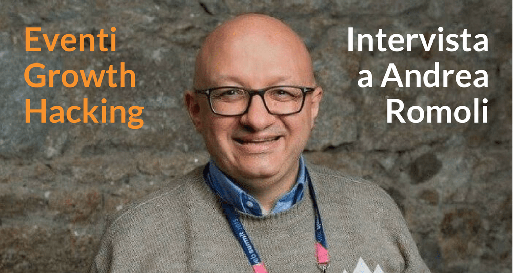 eventi growth hacking intervista andrea romoli